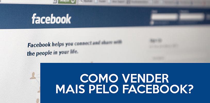 Como vender mais pelo Facebook?