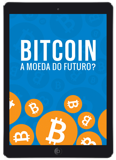 E-Book: Bitcoin, a moeda do futuro?
